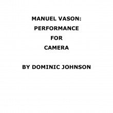 00_Manuel Vason-Performance for Camera-Text by Dominic Johnson_Cover