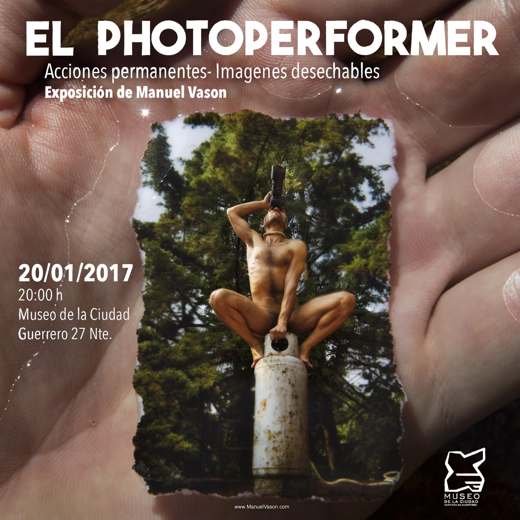 The PhotoPerformer: Permanent Actions - Disposable Images Exhibition